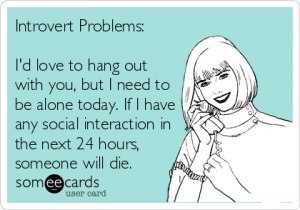 """sign saying"""" I'd love to hand out with you, but I need to be alone today. If I have any social interaction in the next 24 hours, someone will die."""""""