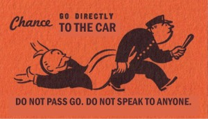 Monopoly card: go directly to the car