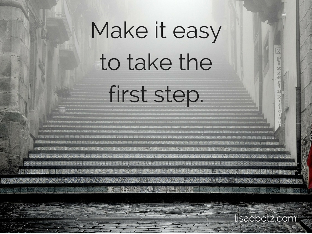 Strategies for Success: Make It Easy to Get Started