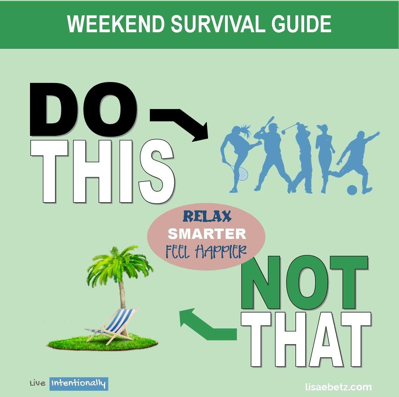 Are You Doing Your Weekend All Wrong?