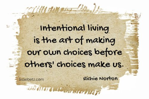 intentional living quote