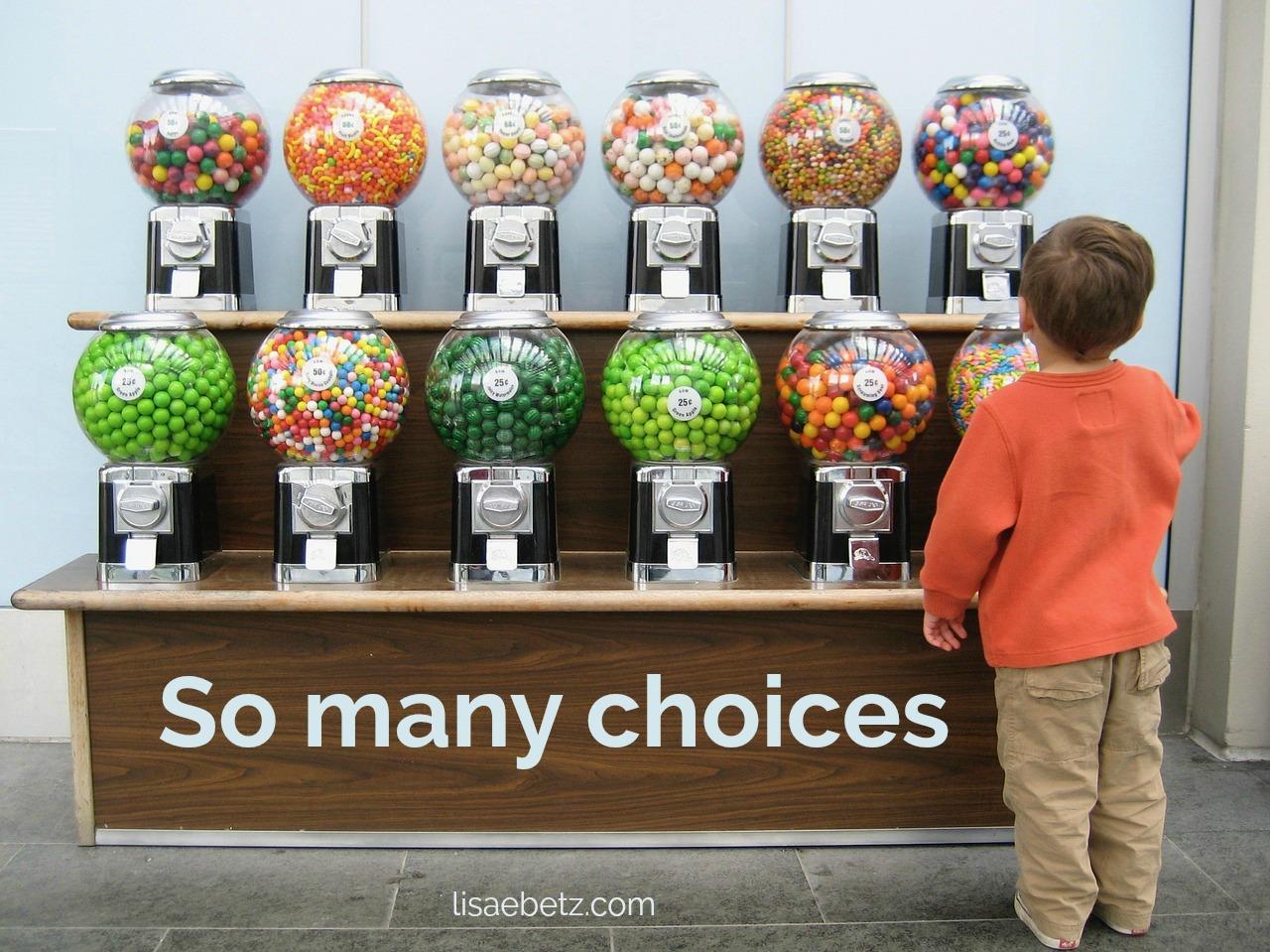 [Image: so-many-choices.jpg]